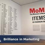 AMA-NY-Brilliance-Marketing- MoMA-Fashion